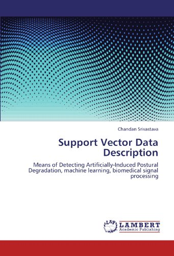 Support Vector Data Description: Means of Detecting Artificially-Induced Postural Degradation, machine learning, biomedi