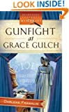 Gunfight at Grace Gulch (Dressed for Death Mystery Series #1) (Heartsong Presents Mysteries #10)