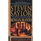Roman Blood: A Novel of Ancient Rome (Novels of Ancient Rome) ~ Steven Saylor