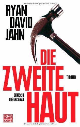 Buchseite und Rezensionen zu 'Die zweite Haut: Thriller' von Ryan David Jahn