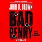 Bad Penny: Frank Shaw, Book 1 | John D. Brown