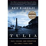 Tulia: Race, Cocaine, and Corruption in a Small Texas Town ~ Nate Blakeslee
