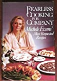 Fearless cooking for company: Michele Evan's most requested recipes