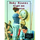 Body Blues: Weight and Depression (Teen Health Library of Eating Disorder Prevention)