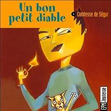 Un bon petit diable Performance Auteur(s) :  La Comtesse de Ségur Narrateur(s) : Jean-Yves Beltran, Jackie Berger