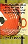 Dutch Oven Cookbook: 35 Delicious Rec...