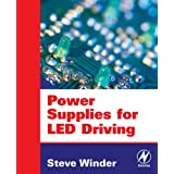 Power Supplies for LED Driving ~ Steve Winder