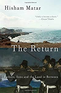 The Return: Fathers, Sons and the Land in Between by Random House