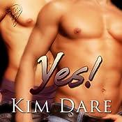 Yes! | [Kim Dare]