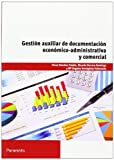 img - for Gesti n auxiliar de documentaci n econ mico administrativa y comercial book / textbook / text book