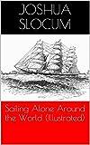 Image of Sailing Alone Around the World (Illustrated)