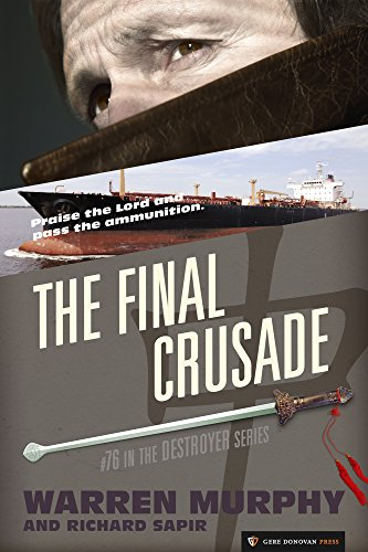 The Final Crusade (The Destroyer Book 76) PDF