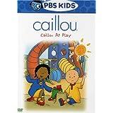 Caillou: Caillou at Play ~ Caillou