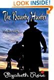 The Bounty Hunter (Cowboys of the Old West Book 1)