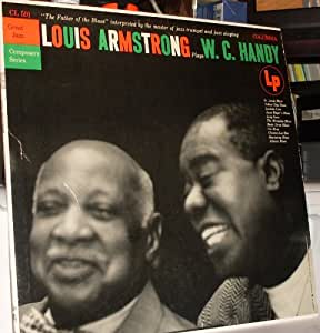 LOUIS ARMSTRONG JAZZ ARTIST - LOUIS ARMSTRONG plays W.C ...