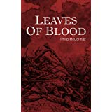 LEAVES OF BLOOD: An American Civil War Novel (military fiction books)by Philip McCormac