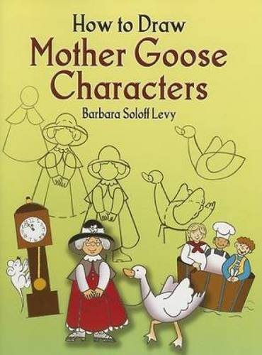 How to Draw Mother Goose Characters (Dover How to Draw)