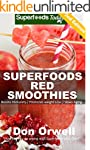 Superfoods Red Smoothies: Over 40 Ble...