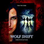 Wolf Shift: The Alternate World of Kiera Hudson | Tim O'Rourke