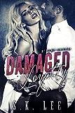 Damaged Loyalty: A New Adult Romantic Suspense Novel (My Secret Bodyguard Book 2)