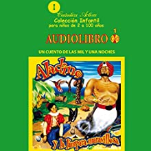 Aladino y la lampara maravillosa: Un cuento de las mil y una noches (       UNABRIDGED) by Cuantica Activa Audiolibros Narrated by uncredited