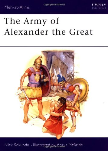 Men at Arms No. 148 - the Army of Alexander the Great