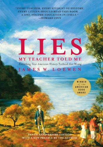 James W. Loewen - Lies My Teacher Told Me