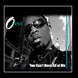 You Can't Have All On Me - Single