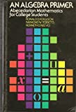 echange, troc Ronald D Ferguson - An algebra primer: Abecedarian mathematics for college students
