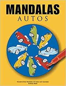 Mandalas Autos (German Edition): Andreas Abato