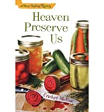 [ HEAVEN PRESERVE US (HOME CRAFTING MYSTERIES #02) ] By McRae, Cricket ( Author) 2008 [ Paperback ]
