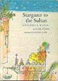 img - for Stargazer to the Sultan book / textbook / text book