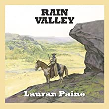 Rain Valley (       UNABRIDGED) by Lauran Paine Narrated by Jeff Harding
