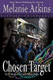 Chosen Target (New Orleans Detectives Book 3)