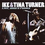 echange, troc Ike Turner & Tina Turner - Live Raw And Funky