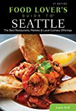 51qo%2BAr0PJL. SL160 : Food Lovers Guide to Seattle: The Best Restaurants, Markets & Local Culinary Offerings   Food and Travel