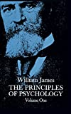 The Principles of Psychology, Vol. 1: v. 1 (Dover Books on Biology, Psychology, and Medicine)