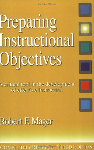Preparing Instructional Objectives: A Critical Tool in...