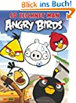 Angry Birds: Bd. 1: So zeichnet man A...