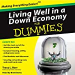 Living Well in a Down Economy for Dummies | Tracy Barr