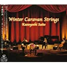 �\��~Winter Caravan Strings~