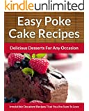 Poke Cake Recipes - Delicious Desserts For Any Occasion (The Easy Recipe Book 25) (English Edition)