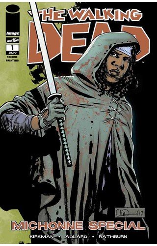 "Walking Dead Michonne Special #1 ""2nd Print Variant"
