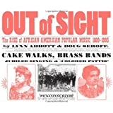 Out of Sight: The Rise of African American Popular Music, 1889-1895 (American Made Music)