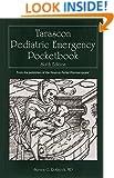 Tarascon Pediatric Emergency Pocketbook (Rothrock, Tarascon Pediatric Emergency Pocketbook)