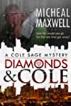 Diamonds and Cole: A Cole Sage Myster...