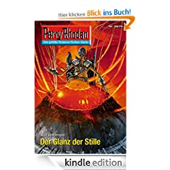 Perry Rhodan 2675: Der Glanz der Stille (Heftroman): Perry Rhodan-Zyklus &quot;Neuroversum&quot; (Perry Rhodan-Erstauflage)