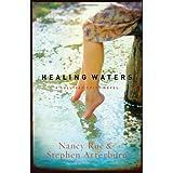 Healing Waters: Sullivan Crisp Series #2 (Women of Faith Fiction) (2009 Novel of the Year) ~ Nancy Rue