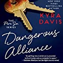 Dangerous Alliance Audiobook by Kyra Davis Narrated by Gabra Zackman