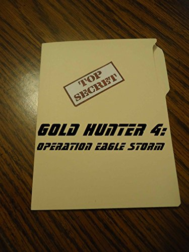 Gold Hunter 4: Operation Eagle Storm